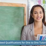 Do You Need Qualifications for One to One Tutoring Jobs